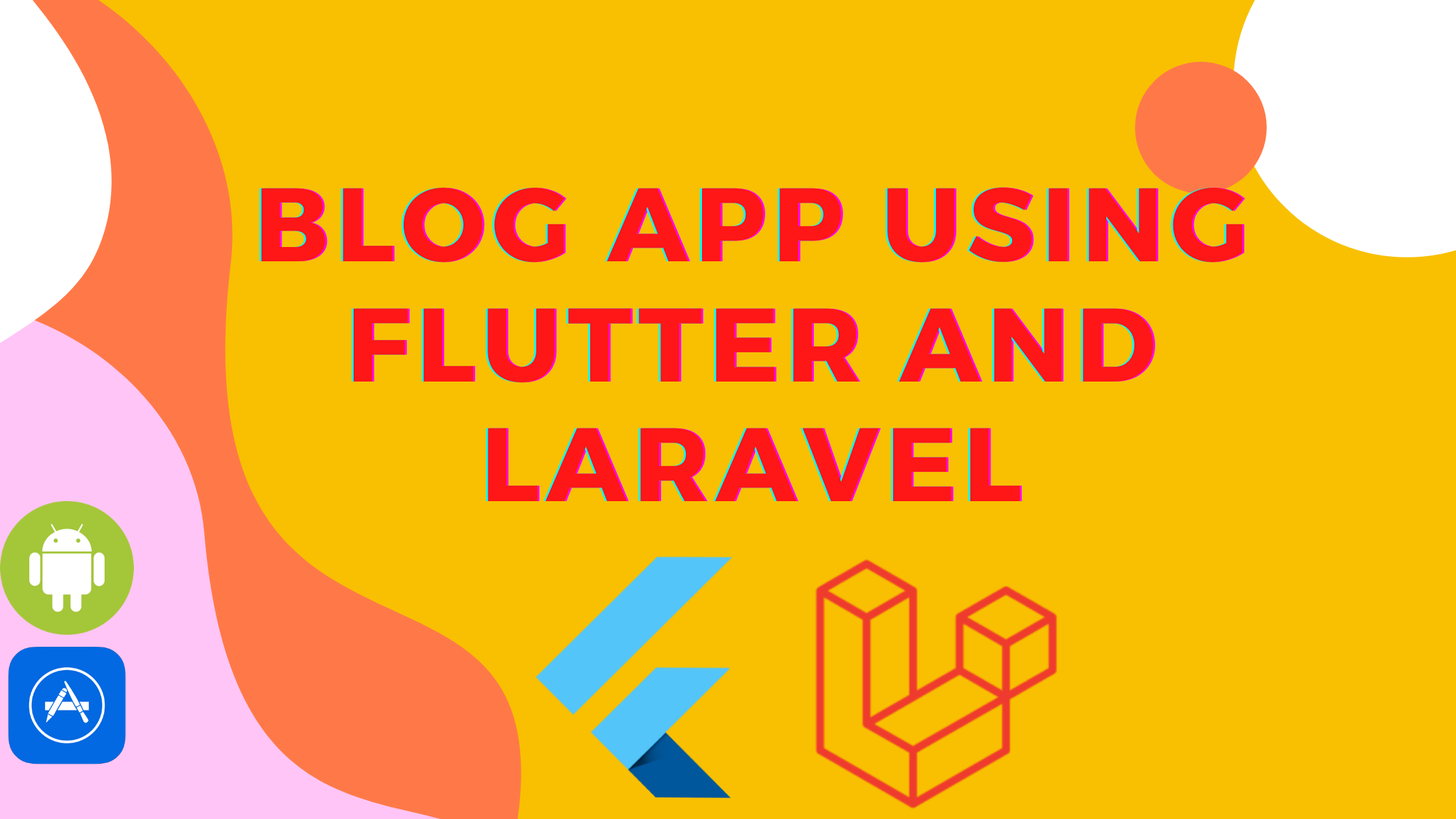Create Flutter Blog/Recipe App using Laravel API | Part 1